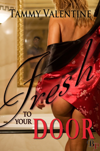 Fresh to Your Door by Tammy Valentine